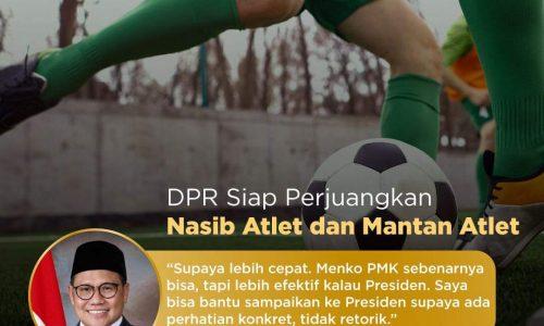 Gus Imin Janji Sampaikan Keluhan Mantan Atlet Sepakbola ke Presiden