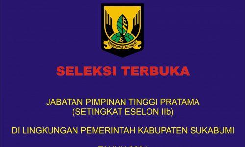 Seleksi Terbuka 10 Jabatan Eselon IIb di Lingkungan Pemkab Sukabumi Sepi Peminat